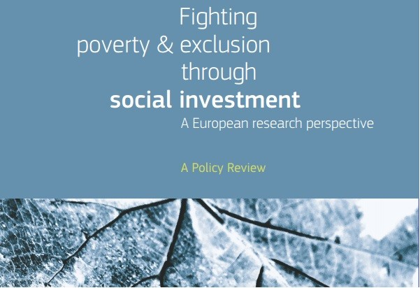 Fighting poverty and exclusion through social investment – A European research perspective (Policy Review)